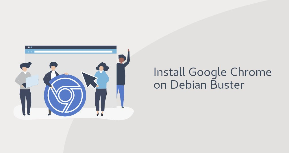 How to Install Google Chrome Web Browser on Debian 10 Linux