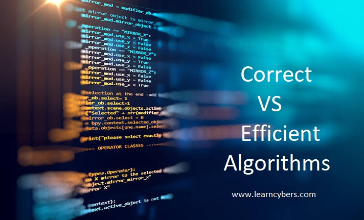 Correct vs Efficient Algorithms