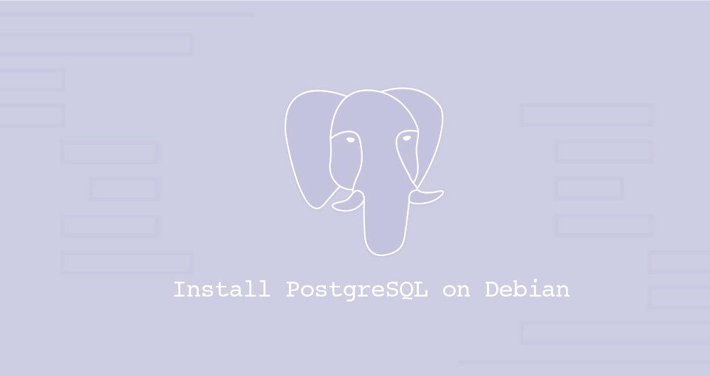 How to Install PostgreSQL on Debian