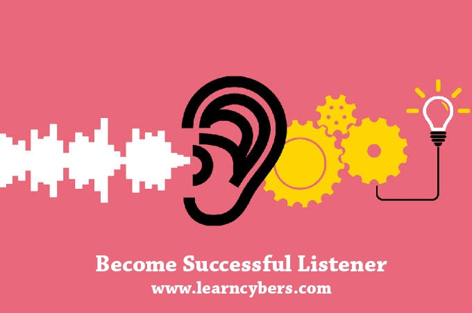 What should be done to become successful listener?