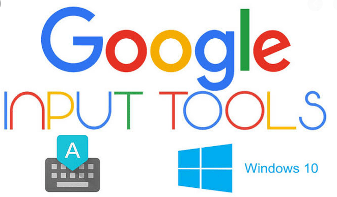 Google Input Tools for Windows 10