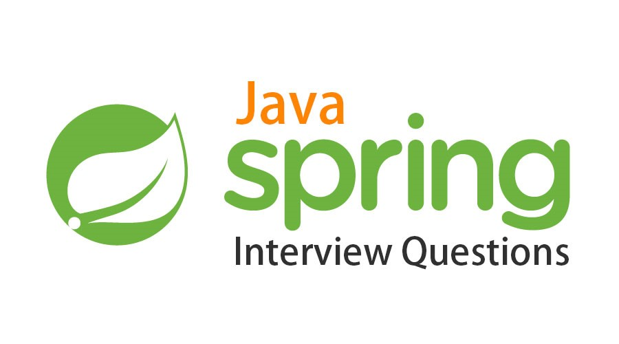 Best 50+ Java Spring Interview Questions with Answers