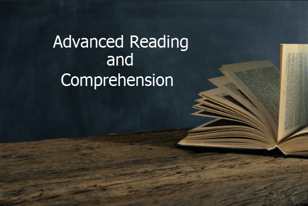 Advanced Reading and Comprehension