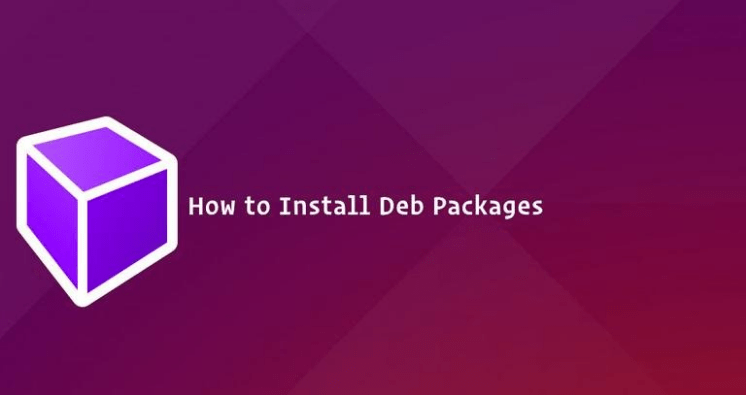 How to Install Deb Files (Packages) on Ubuntu