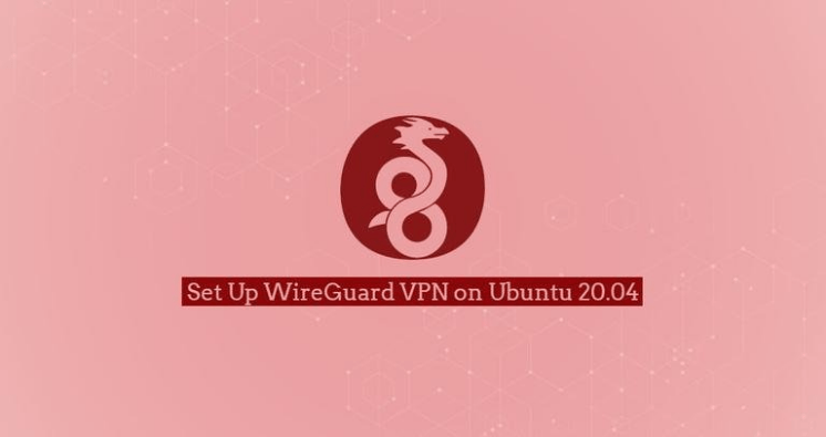 WireGuard VPN on Ubuntu 20.04 – Setup & Deployment